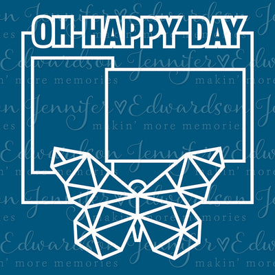 Oh Happy Day Cut File