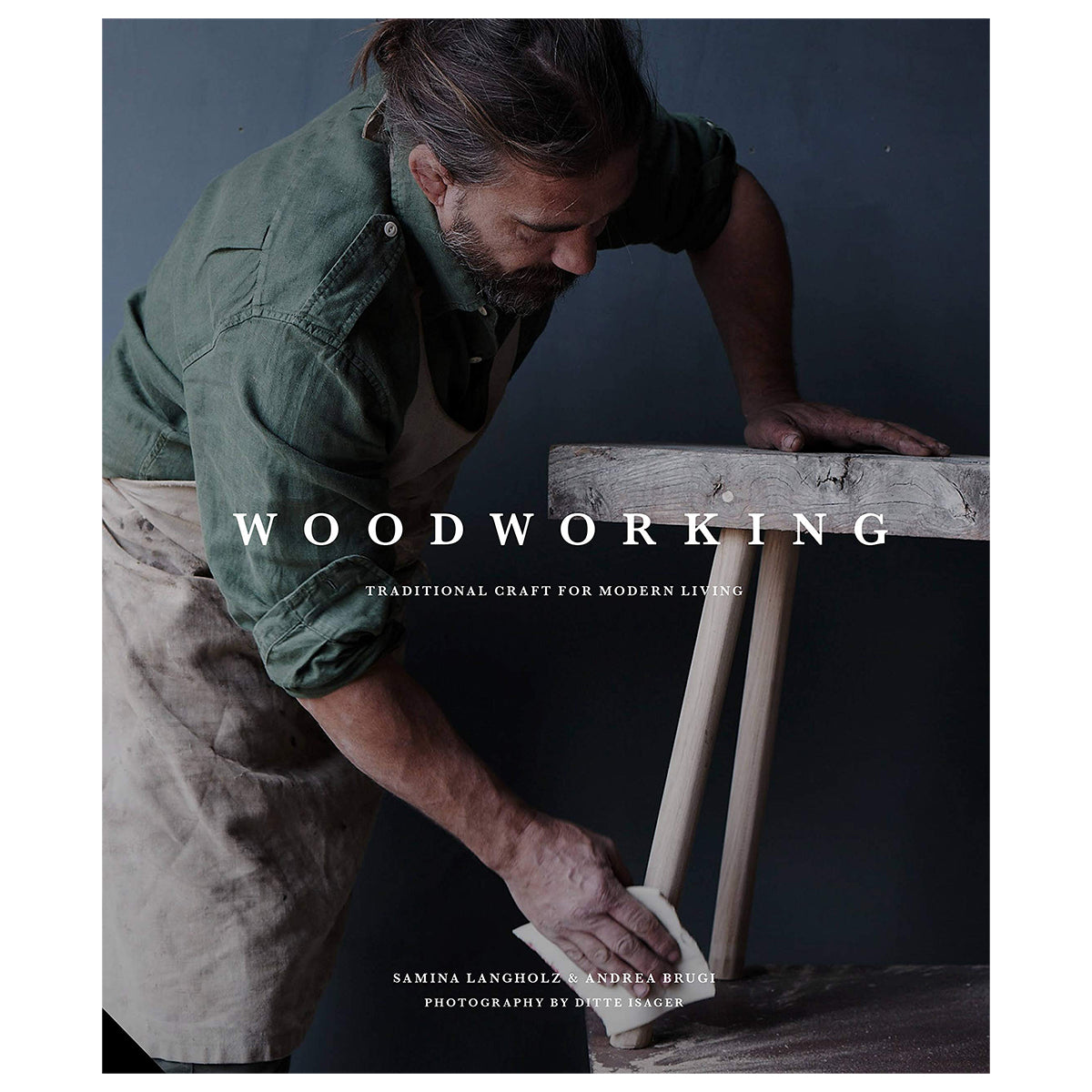 Woodworking, Traditional Craft for Modern Living