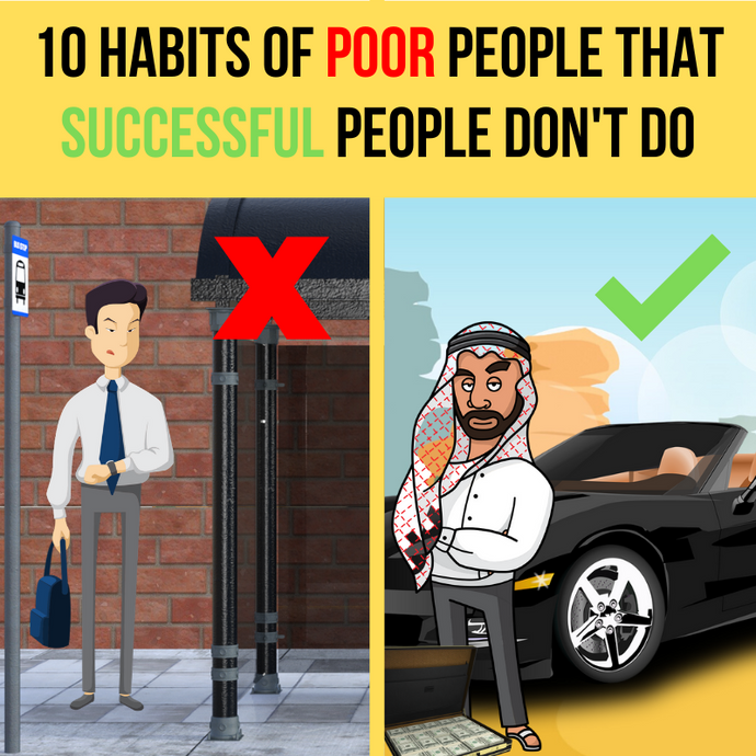 10 habits of poor people that successful people don't do