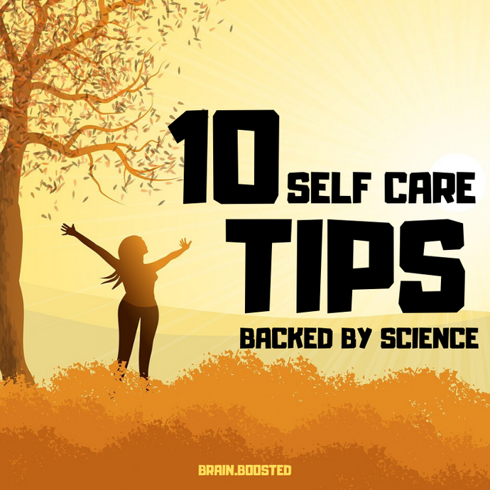 The 10 best self care tips backed by scientific research