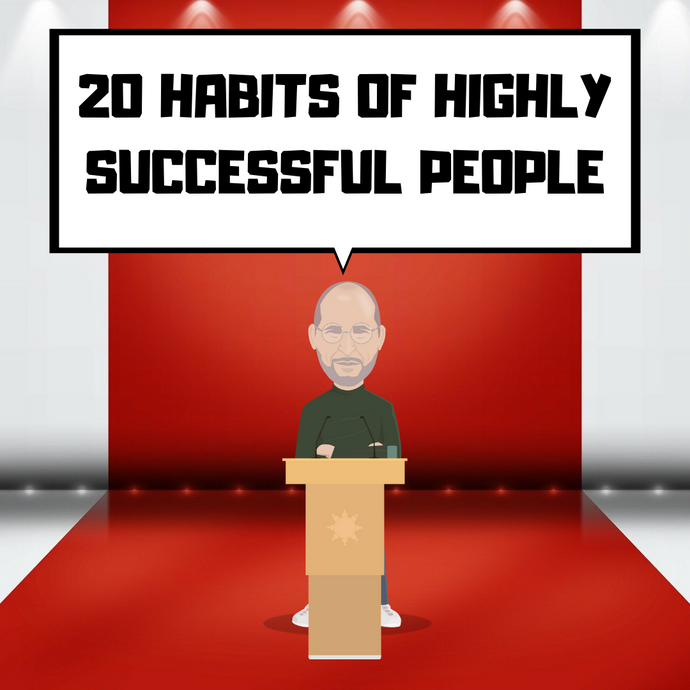 20 common habits of highly successful people