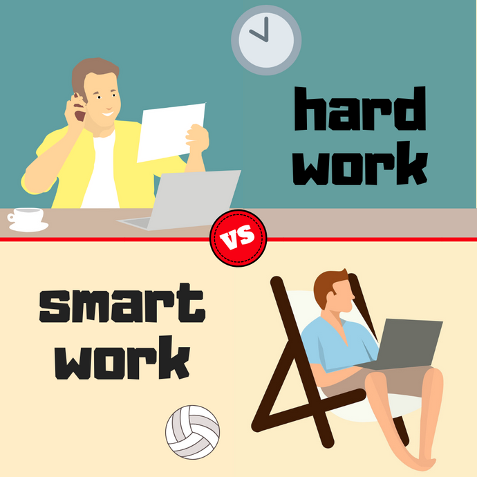 Hard work vs smart work