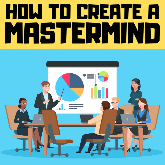 How to create a mastermind group as an entrepreneur