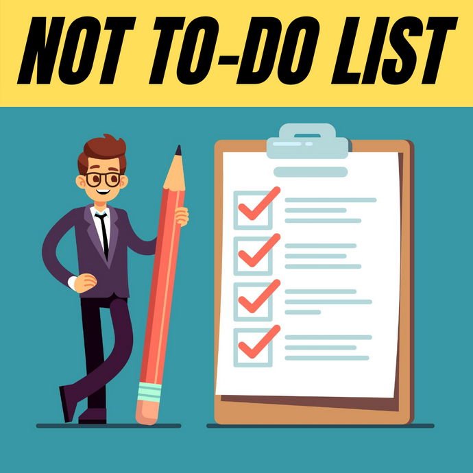 what is a not to-do list and how to create one