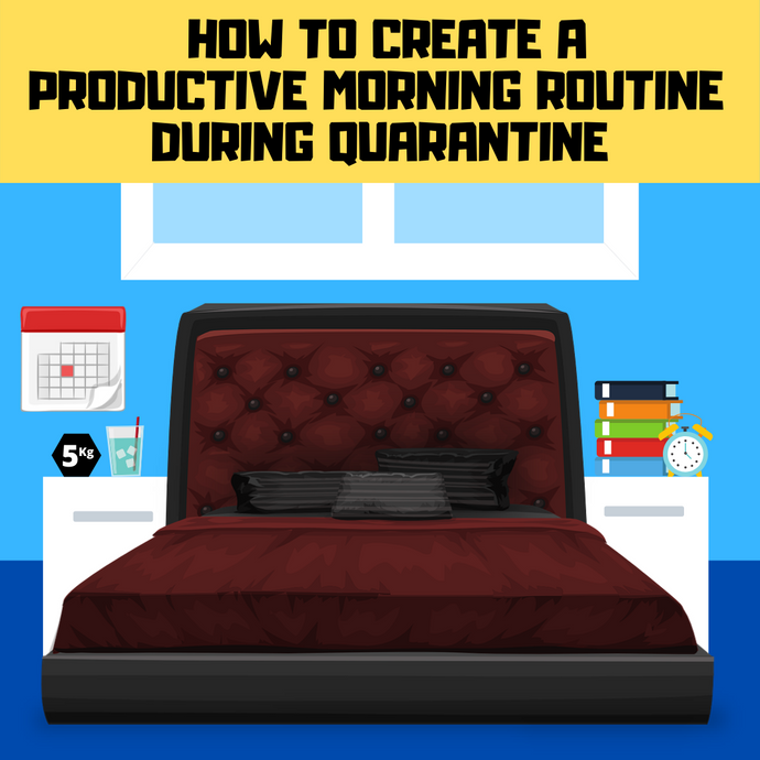 How to create a productive morning routine during quarantine