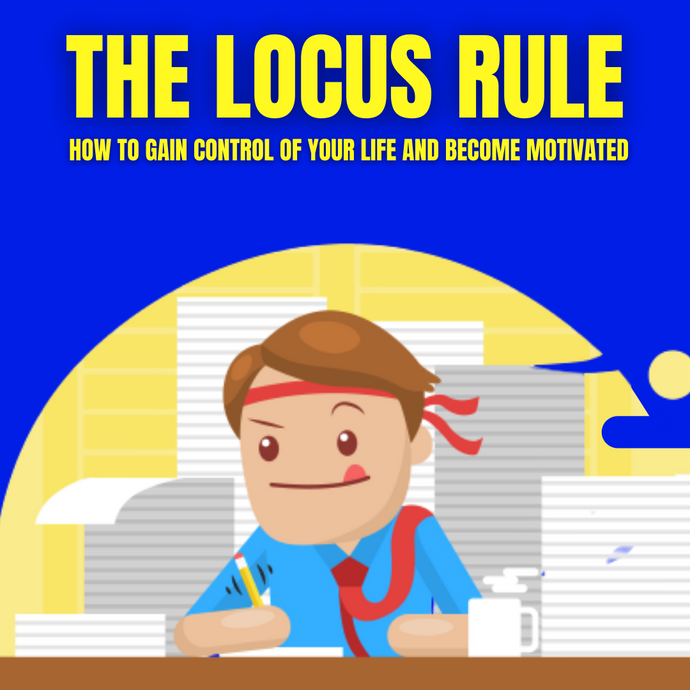 The locus rule | how to stay motivated the easy way
