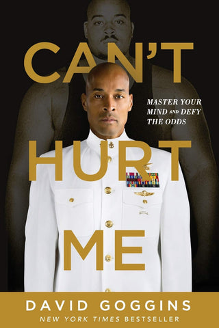 Cant hurt me by David Goggins