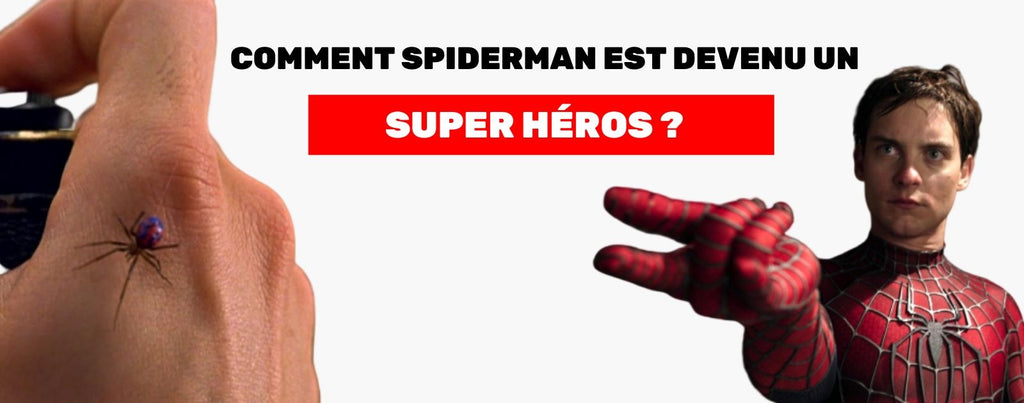 Comment SpiderMan est devenu un Super Héro ?