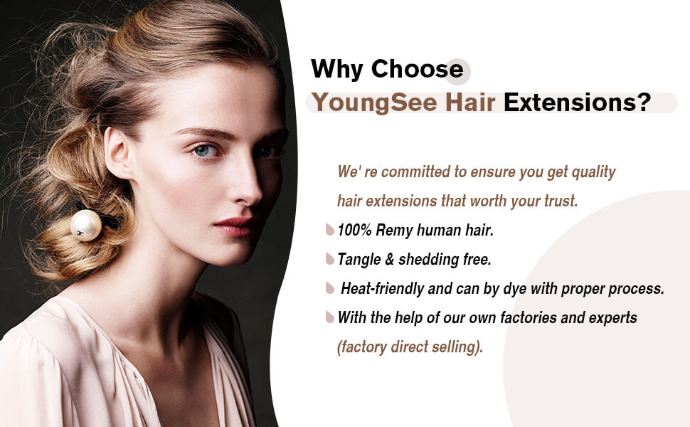 why choose youngsee clip in hair extensions