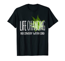 Load image into Gallery viewer, Life Changing Recovery With Cbd Shirt - Cannabidiol Hemp Oil Sweatshirt Tee Shirt