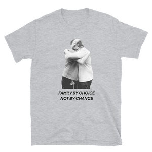 Family by Choice - Short-Sleeve Unisex T-Shirt