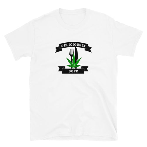 Deliciously Dope - Short-Sleeve Unisex T-Shirt