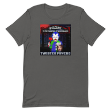 Load image into Gallery viewer, Twisted Psycho Welcome - Short-Sleeve Unisex T-Shirt