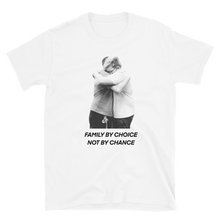 Load image into Gallery viewer, Family by Choice - Short-Sleeve Unisex T-Shirt
