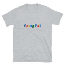 Load image into Gallery viewer, Young Fait - Short-Sleeve Unisex T-Shirt