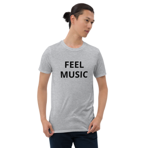 FEEL MUSIC - Short-Sleeve Unisex T-Shirt
