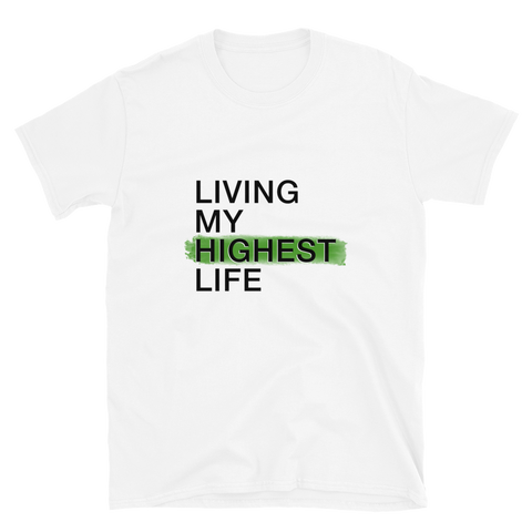 Living My Highest Life - Short-Sleeve Unisex T-Shirt