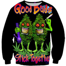 Load image into Gallery viewer, YX Girl GOOD BUDS STICK Together Cannabis Weed Leaf Buddies Sweatshirt Female Men 3d Print Pullover Unisex Funny Streetwear Tops