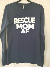 Load image into Gallery viewer, Rescue MOM AF Unisex Longsleeve T-Shirt (2 Colors)