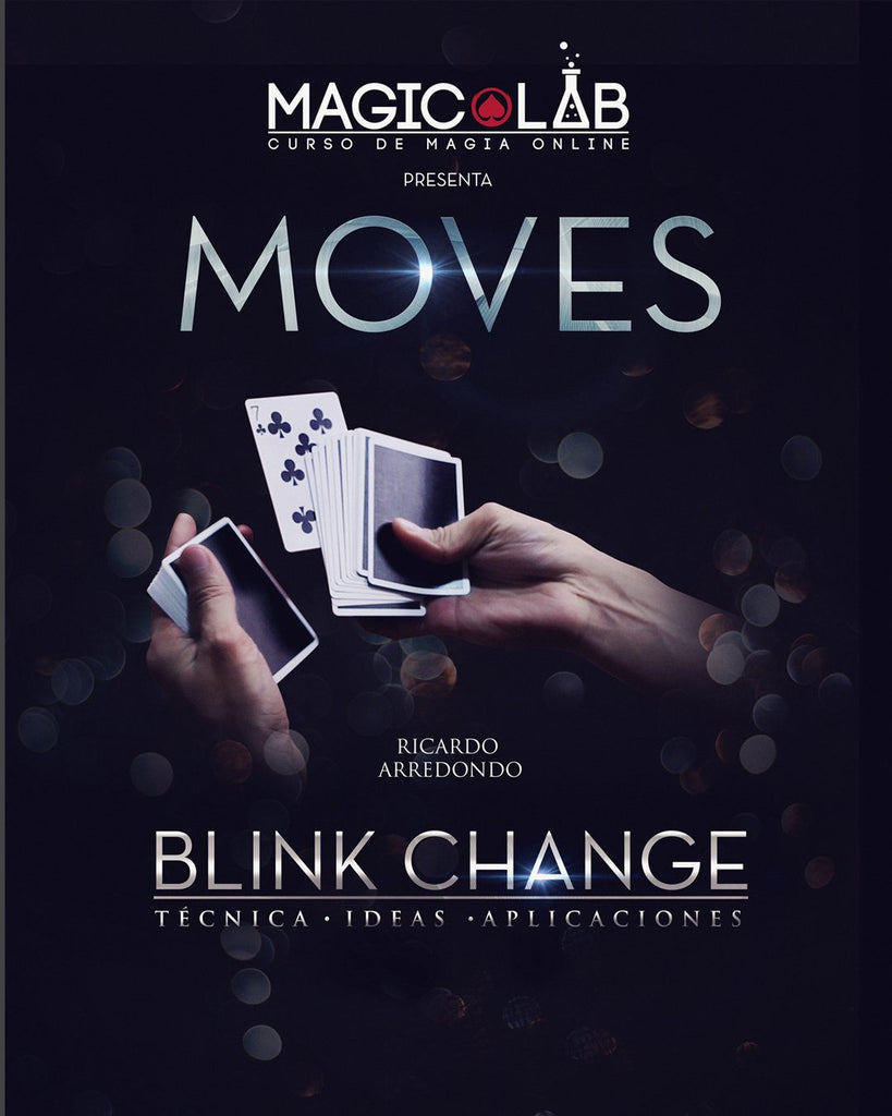 Magic Lab - Moves : Blink Change