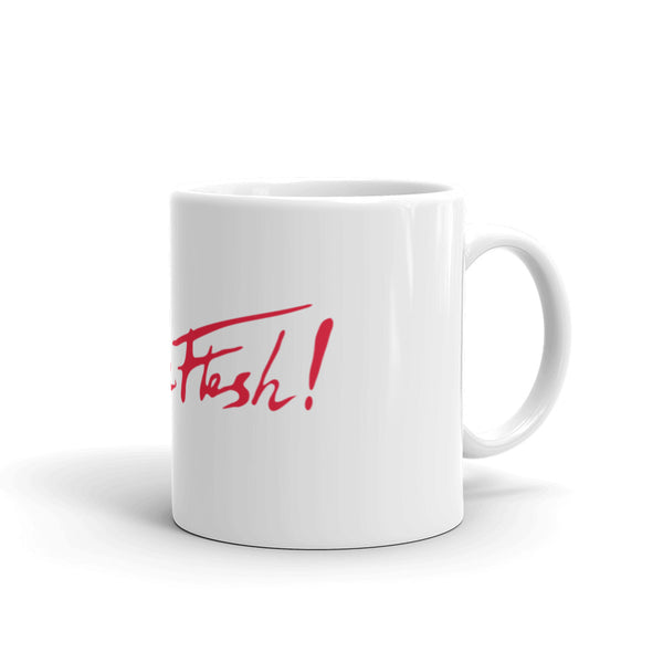 In The Flesh? - Red Logo Mug