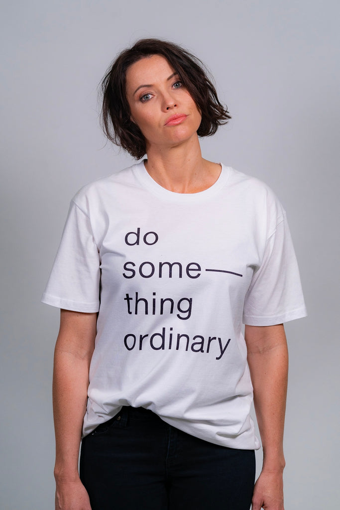 Do Something Ordinary Tee White
