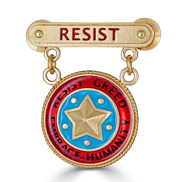 Small Resist Pin with Resist Greed / Embrace Humanity Medal