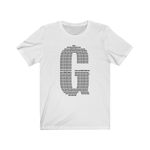 God is Love  (Front Unisex Sleeve Tee)