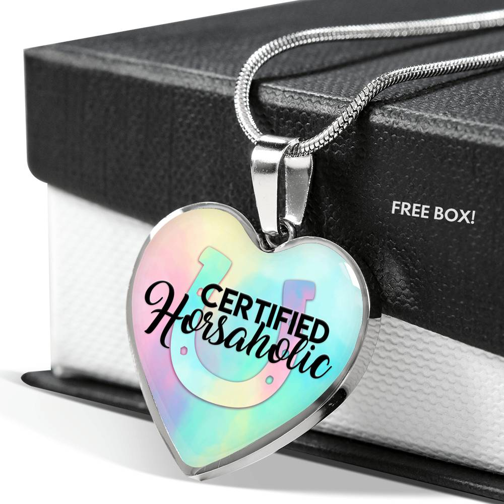 Certified Horseaholic - Heart Pendant Necklace - Luv I said Pet