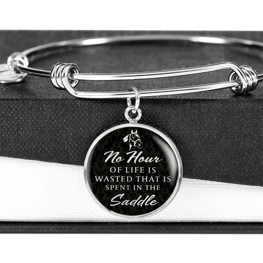 No Hour Is Wasted In The saddle -Luxury Bangle