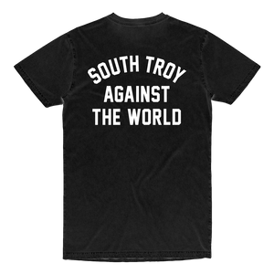 "Rep your home turf in our custom ""South Troy Against The World"" tee, printed in white ink on the front and back of an ultra-soft black tee.  Found Only at 518 Prints"