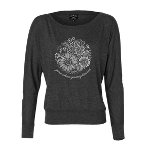 Grow where you're planted - and show off your resilient spirit in our comfortable flowy long sleeve. Custom design, printed in white on the front of a dark heather grey shirt.  Only Found at 518 Prints