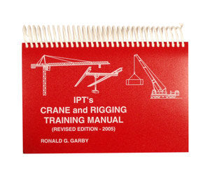 IPT Crane and Rigging Training Manual
