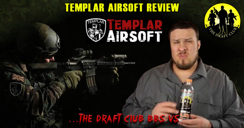 Templar Airsoft Reviews The Draft Club BBs - 11 February 2017