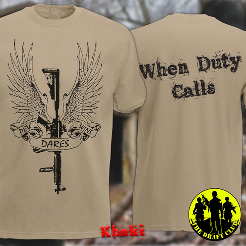 The Draft Club When Duty Calls Pew Dares Wins T-Shirt
