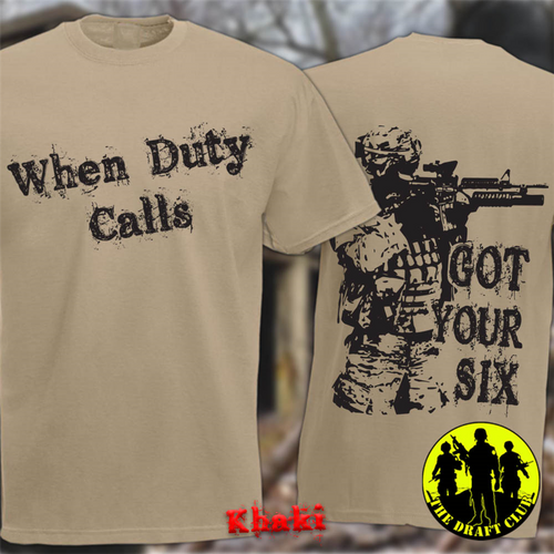 The Draft Club When Duty Calls Got Your Six T-Shirt