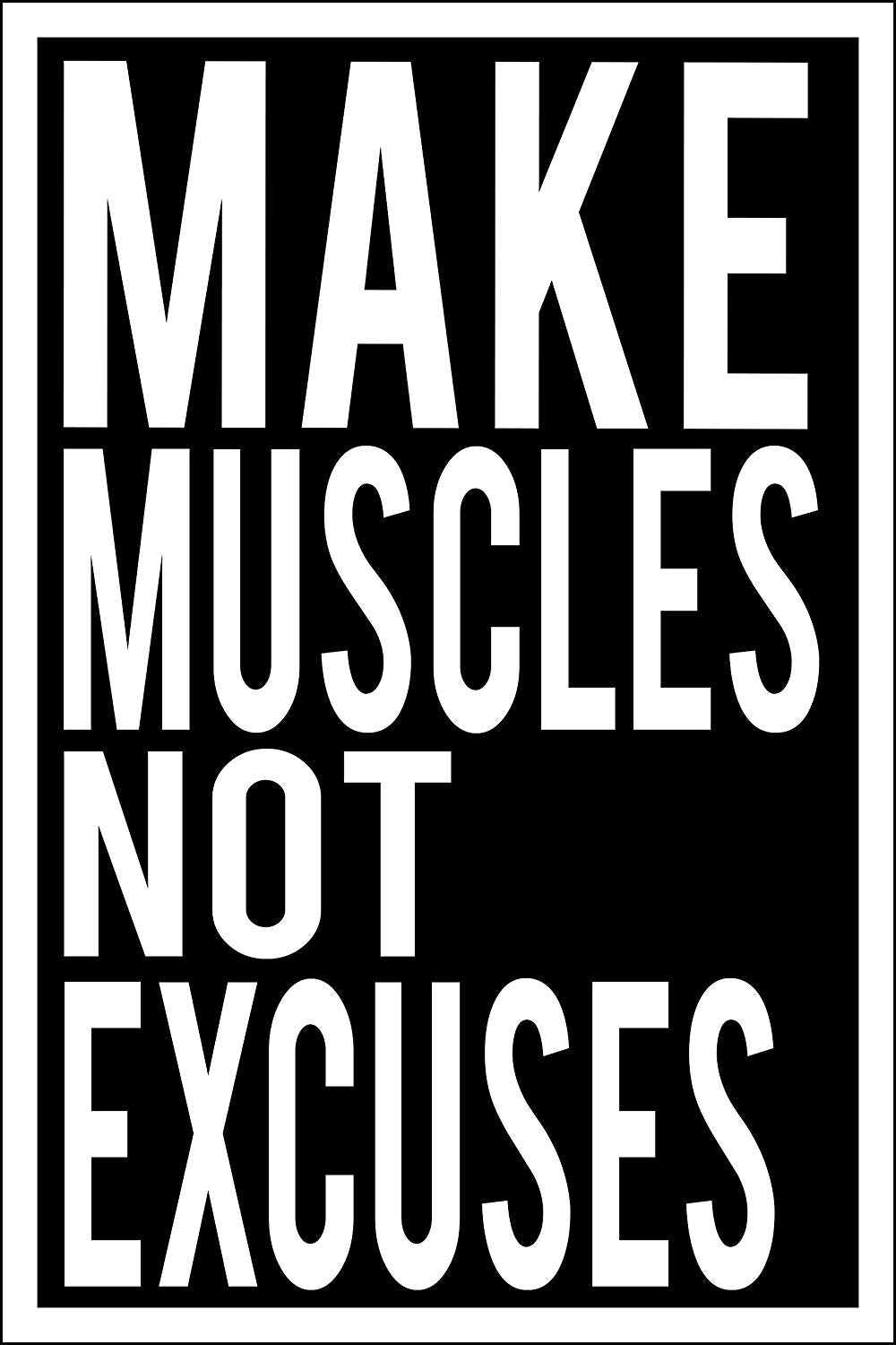 "Spitzy's Make Muscles Not Excuses - Motivational Workout Poster (12"" x 18"" Dimensions Include a .5"" White Border)"