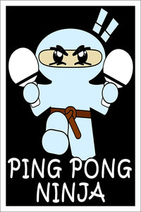 "Spitzy's Ping Pong Ninja Funny Table Tennis Poster - Funny Home Wall Art for Your Gameroom, Bedroom, or Home Office (12"" x 18"" Includes White .5"" White Border)"
