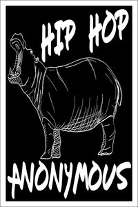 "Spitzy's Hip Hop Anonymous Funny Hippo Music Pun Poster (12"" x 18"" Dimensions Include a White .5"" Border)"