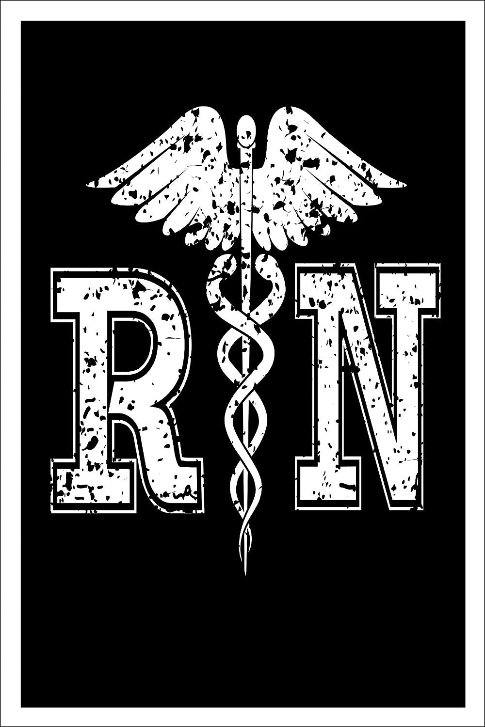 Spitzy's RN - Registered Nurse 12 x 18 inch Poster - Nursing Wall Art for Bedroom or Office - Great for School Nurses, Men, Women, Boys and Girls