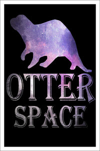 "Spitzy's Otter Space Funny Cute Pun Otter Lover Poster (12"" x 18"" Dimensions Include a White .5"" Border)"