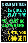 "Spitzy's A Bad Attitude is Like a Flat Tire Motivational Poster (12"" x 18"" Dimensions Include a White .5"" Border)"