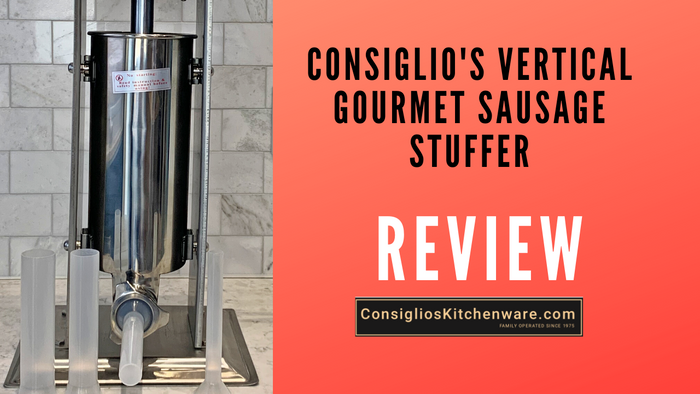 Consiglio's Vertical Gourmet Sausage Stuffer Review - USA
