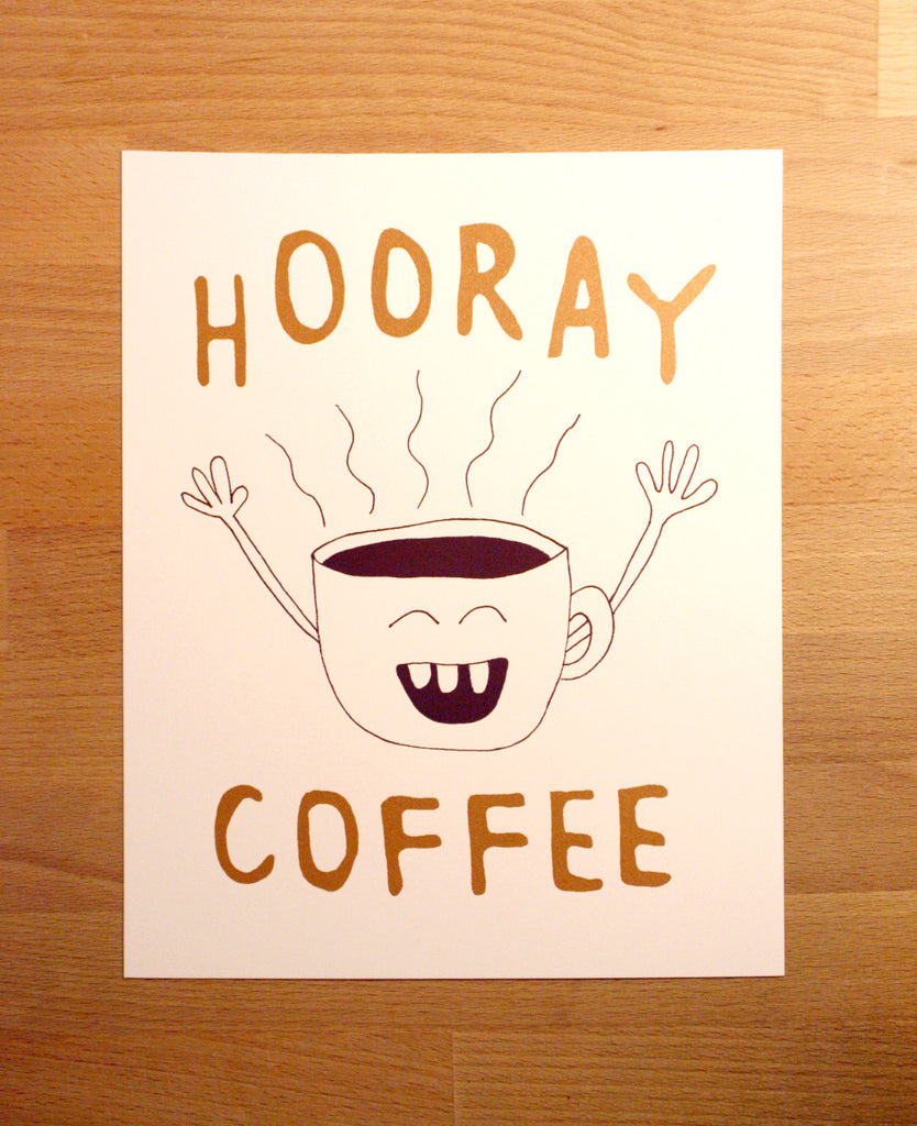 Hooray Coffee Print