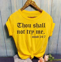 "Women Casual Loose T-shirt O-Neck Short-sleeved Printed Letter Top ""Thou Shall Not Try Me""  with Plus Size"