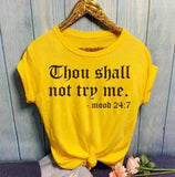 "Women Casual Loose T-shirt O-Neck Short-sleeved Printed Letter Top ""Thou Shall Not Try Me""  with Plus Size - ibspot"