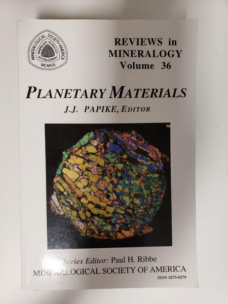 Planetary Materials (Reviews in Mineralogy Volume 36)