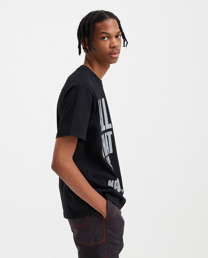 All That Is Needed T-Shirt - Black MENS CAV EMPT