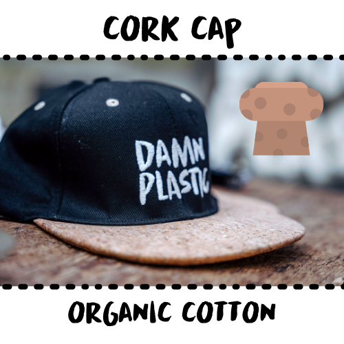 CAP - MADE OF CORK - DAMN PLASTIC