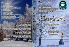 DVD - Bellydance Lives Here - April 10, 2016